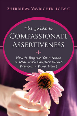 The Guide to Compassionate Assertiveness