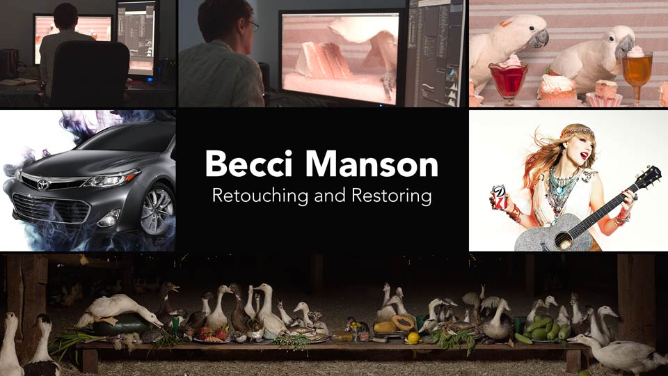 Becci Manson, Retouching and Restoring
