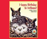 Happy Birthday to Whooo?