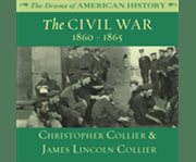 The Civil War 1860-1865