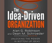 The Idea-driven Organization