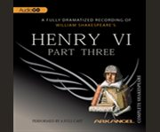 William Shakespeare's Henry VI