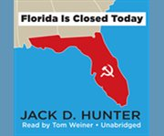 Florida Is Closed Today