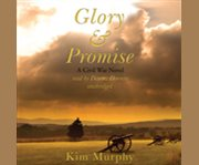 Glory and Promise