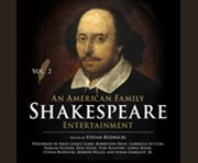 An American Family Shakespeare Entertainment