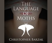 The Language of Moths