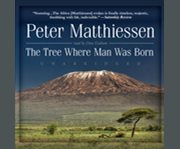 The Tree Where Man Was Born