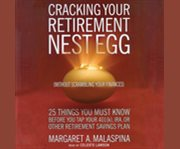 Cracking your Retirement Nest Egg