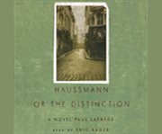 Haussmann, Or, The Distinction