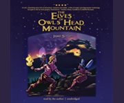The Elves of Owl's Head Mountain