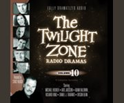 The Twilight Zone Radio Dramas, Volume 10