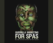 Guerrilla Marketing for Spas