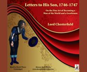 Letters to His Son, 1746?1747