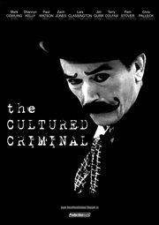 The Cultured Criminal