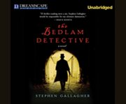Bedlam Detective, the