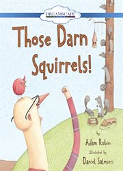 Those Darn Squirrels! (read-along)