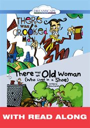 There Was An Old Woman (who Lived in A Shoe) & There Was A Crooked Man (read-along)
