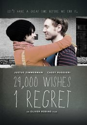 29000 Wishes, 1 Regret