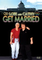 Lori & Cathy Get Married