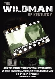 The Wildman of Kentucky, the Mystery of Panther Rock