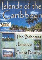 Islands of the Caribbean: the Bahamas, Jamaica & Santo Domingo