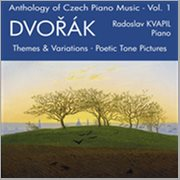 Anthology of Czech Piano Music Vol. 1 - Dvorak