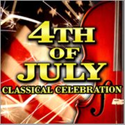 4th of July Classical Celebration