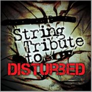Disturbed String Tribute