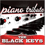 Piano Tribute to the Black Keys