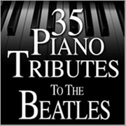 35 Piano Tributes to the Beatles