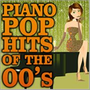 Piano Pop Hits of the 00's