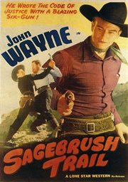 "John Wayne in ""Sagebrush Trail"""