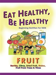 Eat Healthy, Be Healthy Series