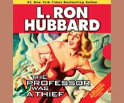 Professor Was A Thief, the
