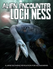 Alien Encounter at Lochness