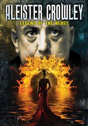 Aleister Crowley: Legend of the Best