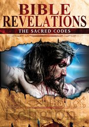 Bible Revelations: the Sacred Codes