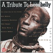 A Tribute to Lead Belly