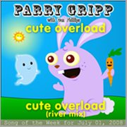 Cute Overload: Parry Gripp Song of the Week for July 1, 2008 - Single