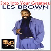 Step Into your Greatness - the Les Brown Smoothe Mixx