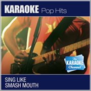 The Karaoke Channel - Sing Like Smash Mouth