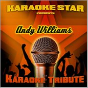 Karaoke Star Presents - Andy Williams