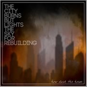 The City Burns but Lights the Sky for Rebuilding - Single