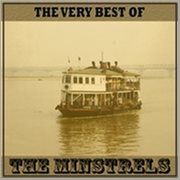 The Very Best of the Minstrels