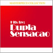 Hits by Dupla Sensacao