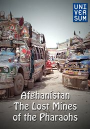 Afghanistan - the Lost Mines of the Pharaohs
