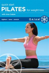 Gaiam: Quickstart Pilates for Weight Loss- Season 1