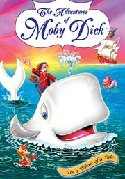 The Adventures of Moby Dick