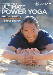 Rodney Yee's Ultimate Power Yoga