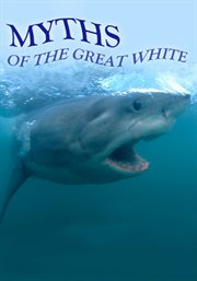 Myths of the Great White